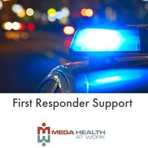First Responder Support